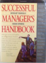 SUCCESSFUL MANAGER' S HANDBOOK, DEVELOPMENT SUGGESTIONS FOR TODAY' S MANAGERS by SUSAN H. GEBELEIN, LISA A. STEVENS, 2001