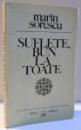 SUFLETE , BUN LA TOATE de MARIN SORESCU , DEDICATIE * , 1972