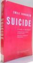 SUICIDE , A STUDY IN SOCIOLOGY de EMILE DURKHEIM , 1968