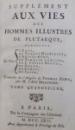SUPPLEMENT AUX VIES DES HOMMES ILLUSTRES de PLUTARQUE  - TOME QUATORZIEME , 1762