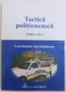 TACTICA POLITIENEASCA , EDITIA A  II -A , coordonator ION SULTANESCU , 2003