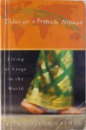 TALES OF A FEMALE NOMAD. LIVING AT LARGE IN THE WORLD by RITA GOLDEN GELMAN  2001