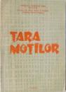TARA MOTILOR. STUDII, ARTICOLE SI COMUNICARI  1978