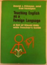 TEACHING ENGLISH AS A FOREIGN LANGUAGE , A SET OF VISUAL AIDS WITH TEACHER'S GUIDE , 1978