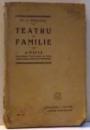 TEATRU DE FAMILIE , 14 PIESE , 1925