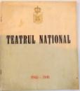 TEATRUL NATIONAL 1940-1941