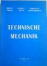 TECHNISCHE MECHANIK de RADU P.VOINEA , EUGEN E. DECIU si CRISTIAN P. DRAGOMIRESCU , 2009