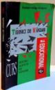 TEHNICI DE VANZARE , CURS PENTRU AGENTII DE VANZARI , 1995
