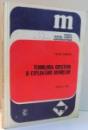 TEHNOLOGIA CRESTERII SI EXPLOATARII BOVINELOR, MANUAL PENTRU LICEELE AGROINDUSTRIALE, CLASA A X-A de VASILE TEMISAN , 1979