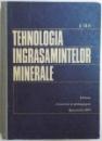 TEHNOLOGIA INGRASAMINTELOR MINERALE de A . IOVI , 1977