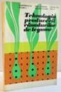 TEHNOLOGIA PRODUCERII RASADURILOR DE LEGUME de DUMITRESCU M. ... DITU D. , 1975