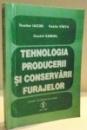 TEHNOLOGIA PRODUCERII SI CONSERVARII FURAJELOR de TEODOR IACOB...COSTEL SAMUIL , 2000