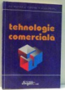 TEHNOLOGIE COMERCIALA de A-L RISTEA, C. TUDOSE, V. IOAN-FRAC , 1995