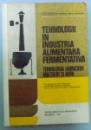 TEHNOLOGII IN INDUSTRIA ALIMENTERA FERMENTATIVA , 1997