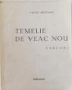 TEMELIE DE VEAC NOU  - VERSURI de VASILE MILITARU , EDITIE DE EXIL, 1988