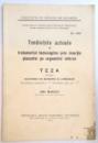 TENDINTELE ACTUALE IN TRATAMENTUL HEMORAGIILOR PRIN INSERTIA PLACENTEI PE SEGMENTUL INFERIOR , TEZA DE DOCTORAT , 1935