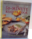 THE 30-MINUTE KOSHER COOK by JUDY ZEIDLER , 1999