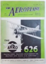 THE AEROPLANE ( MAGAZINE )  - INCORPORATING AERONAUTICAL ENGINEERING , edited by C. G. GREY , vol. XLIII , No. 15 , OCT. 12 , 1932