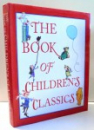 THE BOOK OF CHILDREN'S CLASSICS de LEONARD S. MARCUS , 1997