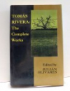 THE COMPLETE WORKS by TOMAS RIVERA , 1991