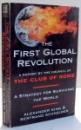 THE FIRST GLOBAL REVOLUTION by ALEXANDER KING , BERTRAND SCHNEIDER , 1991