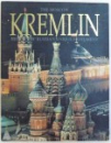 THE KREMLIN  -  HISTORY OF RUSSIA 'S UNIQUE MONUMENT by ALEXANDER SAGAN