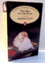 THE MILL ON THE FLOSS by GEORGE ELIOT , 1994