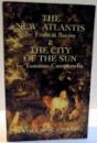 THE NEW ATLANTIS & THE CITY OF THE SUN , 2003