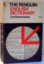 THE PENGUIN ENGLISH DICTIONARY by G.N. GARMONSWAY , 1965