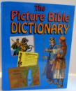 THE PICTURE BIBLE DICTIONARY , 1993