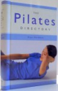 THE PILATES DIRECTORY by ALAN HERDMAN , 2005