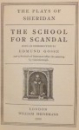 THE PLAYS OF SHERIDAN, THE SCHOOL FOR SCANDAL by EDMUND GOSSE , 1905