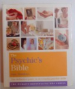 THE PSYCHIC' S BIBLE - THE DEFINITIVE GUIDE TO DEVELOPING PSYCHIC SKILLS by JANE STRUTHERS , 2009