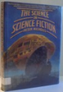 THE SCIENCE IN SCIENCE FICTION by PETER NICHOLLS , 1983