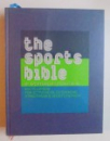 THE SPORTS BIBLE - ENCYCLOPEDIA FOR ACTIVEWEAR , OUTERWEAR, STRETWEAR & SPORST FASHION by KLAUS N. HANG, 2008