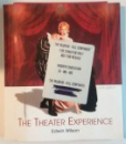 THE THEATER EXPERIENCE de EDWIN WILSON , 2004