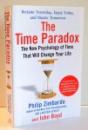 THE TIME PARADOX by PHILIP ZIMBARDO, JOHN BOYD , 2009