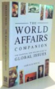 THE WORLD AFFAIRS COMPANION by GERALD SEGAL , 1991