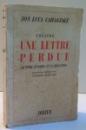 THEATRE , UNE LETTRE PERDUE de ION LUCA CARAGIALE , 1943