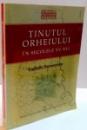 TINUTUL ORHEIULUI IN SECOLELE XV-XVI de LUDMILA BACUMENCO , 2006