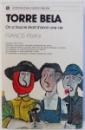TORRE BELA, ON A TOUS LE DROIT D'AVOIR UNE VIE par FRANCIS PISANI , 1977