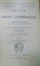 TRAITE DE DROIT COMMERCIAL par CESARE VIVANTE , TOME I , 1910