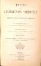 TRAITE DE L`INSTRUCTION CRIMINELLE OU THEORIE DU CODE D`INSTRUCTION CRIMINELLE par M. FAUSTIN HELIE, TOME SIXIEME , DEUXIEME EDITION , 1867