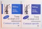TRATAT DE DREPT CIVIL , CONTRACTE SPECIALE , EDITIA A IV -A ,  VOL. I - II de FRANCISC DEAK, 2006
