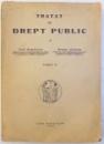 TRATAT DE DREPT PUBLIC de PAUL NEGULESCU si GEORGE ALEXIANU , TOMUL II , 1943