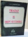 TRATAT DE DREPT SUCCESORAL de FRANCISC DEAK , 1999