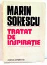 TRATAT DE INSPIRATIE de MARIN SORESCU , 1985 DEDICATIE*