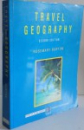 TRAVEL GEOGRAPHY by ROSEMARY BURTON , SECOND EDITION , 1995