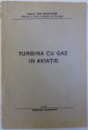 TURBINA CU GAZ IN AVIATIE de ION IACOVACHI, 1948
