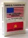 UN AMBASADOR AMERICAN INTRE DEPARTAMENTUL DE STAT SI CLANUL CEAUSESCU de DAVID B. FUNDERBURK , 1989